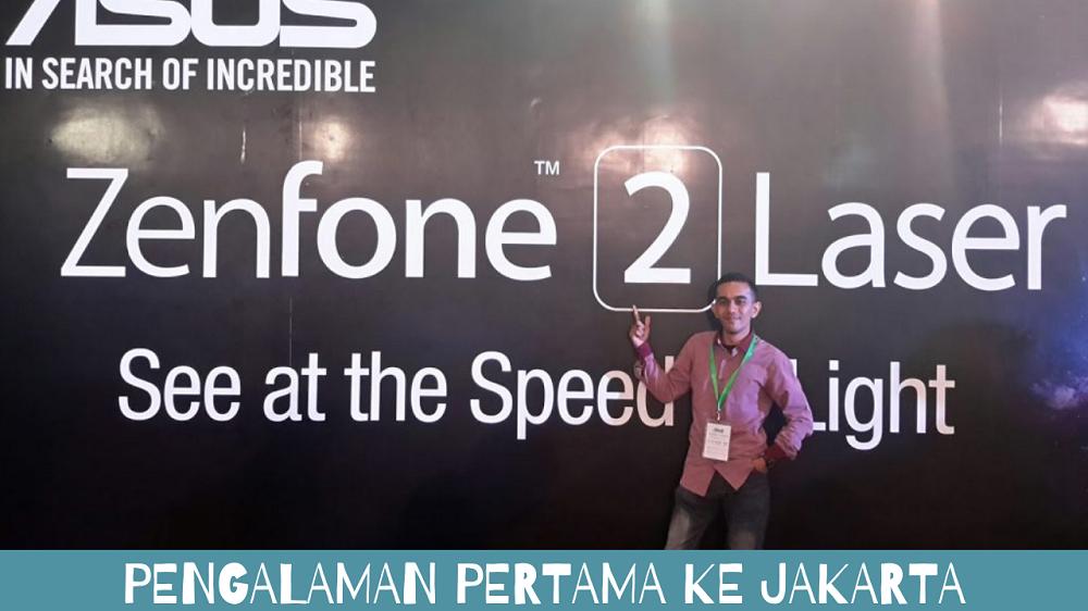 Pengalaman Pertama ke Jakarta