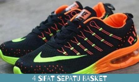 4 Sifat Sepatu Basket