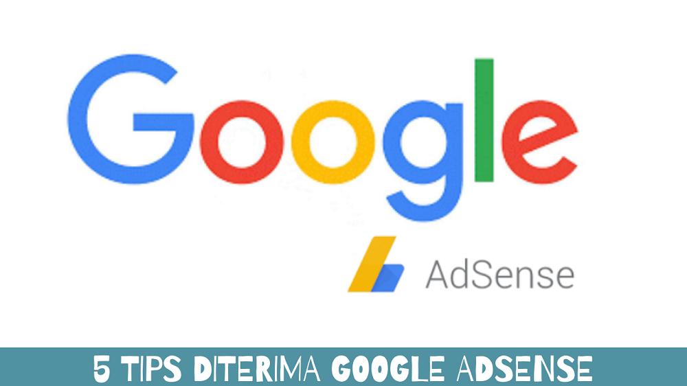 5 tips diterima google adsense