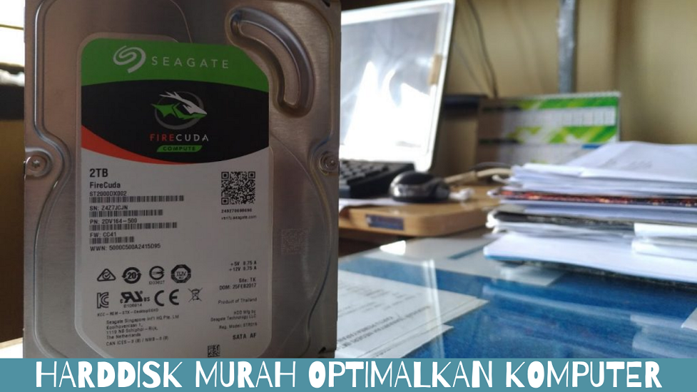 Harddisk Murah Optimalkan Komputer