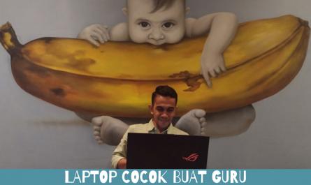 Laptop Cocok Buat Guru