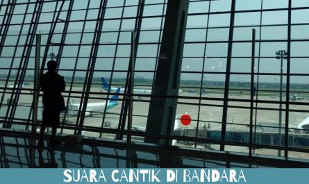 Suara Cantik di Bandara