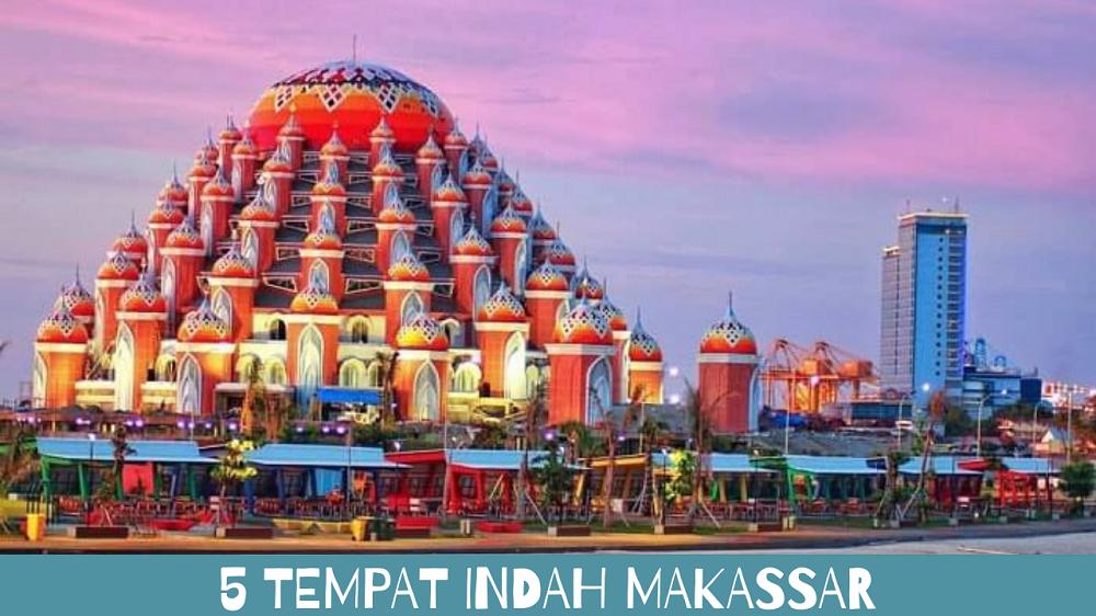 5 Tempat Indah Makassar