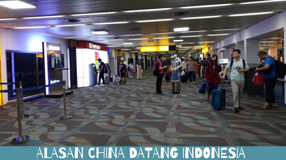 Alasan China Datang Indonesia