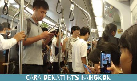 Cara Dekati BTS Bangkok