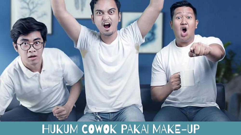 hukum cowok pakai make-up