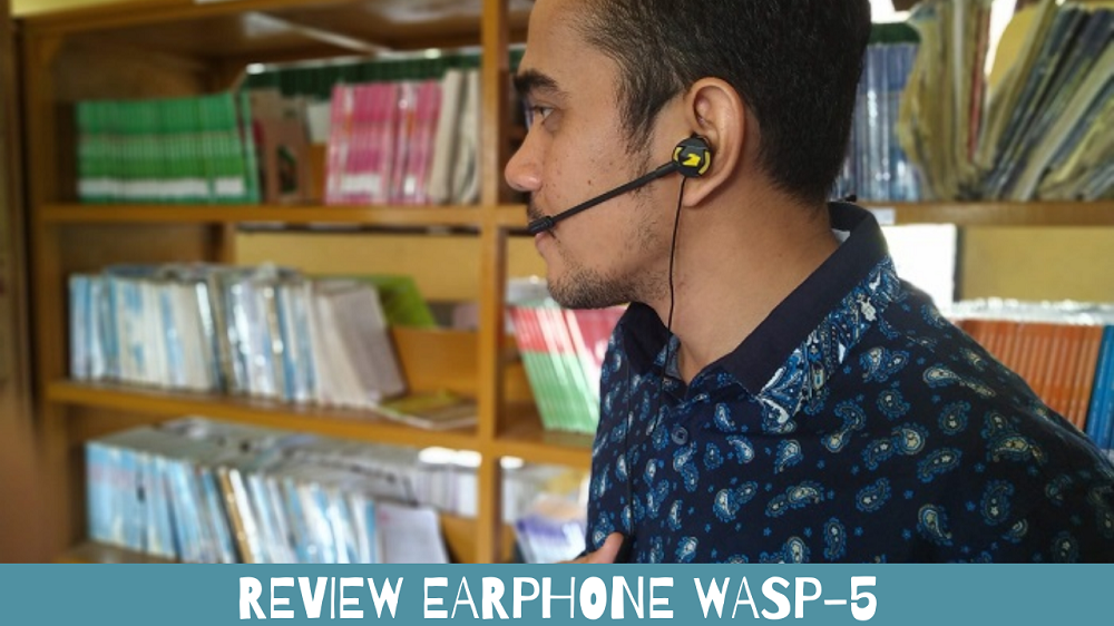 review earphone wasp 5