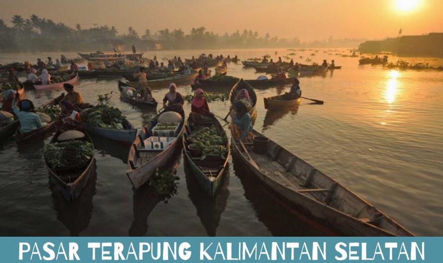 Pasar Terapung Kalimantan Selatan Janji Muara Kuin Pada Dukuh dan Panyambangan
