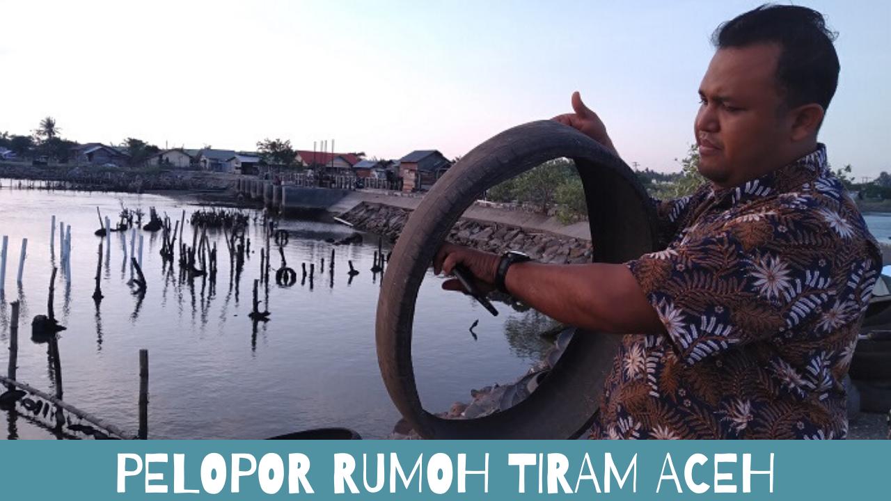 pelopor Rumoh Tiram Aceh