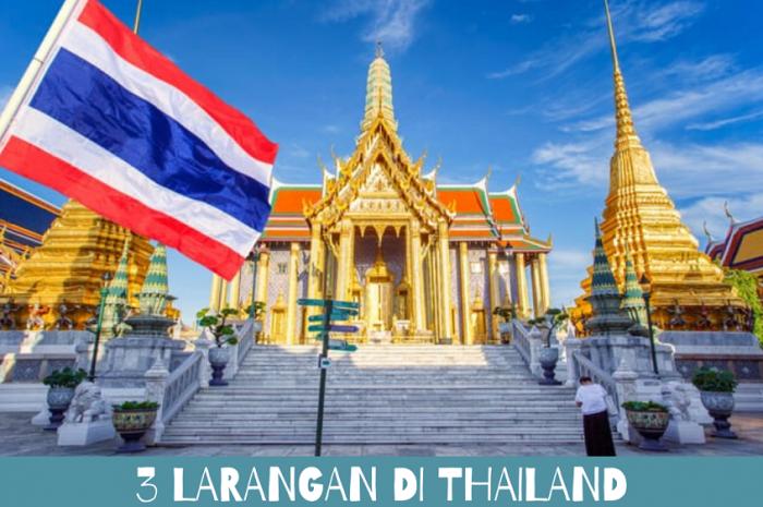 3 Larangan di Thailand yang Traveler Wajib Tahu