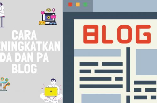 Cara-Meningkatkan-DA-PA-Blog