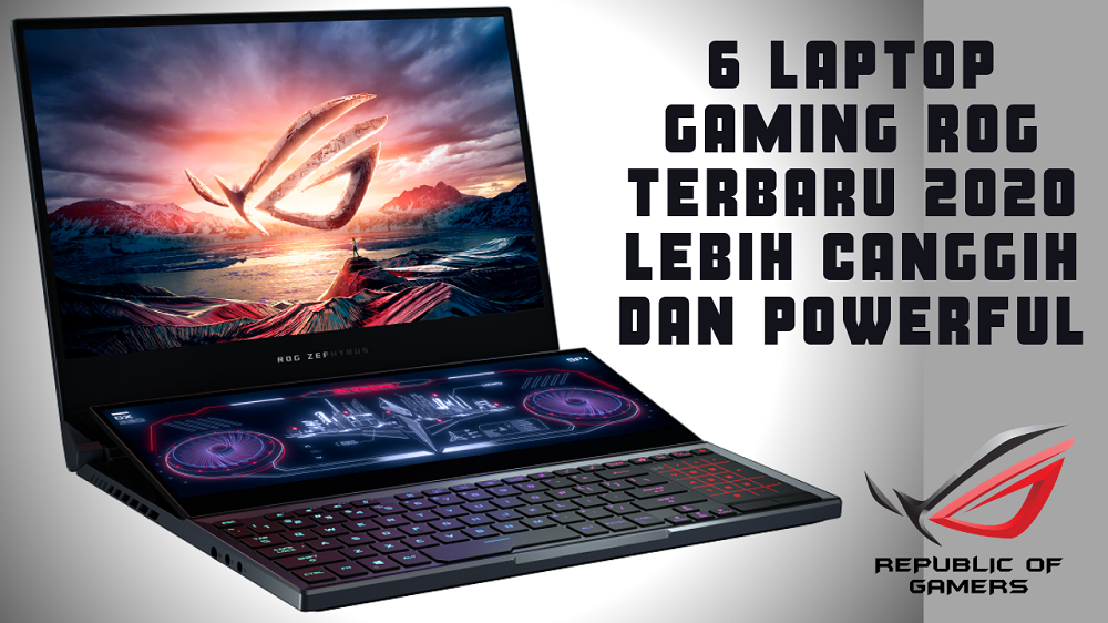Laptop Gaming ROG Terbaru