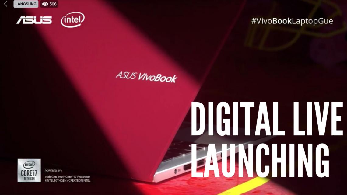 Digital Live Launch ASUS VivoBook