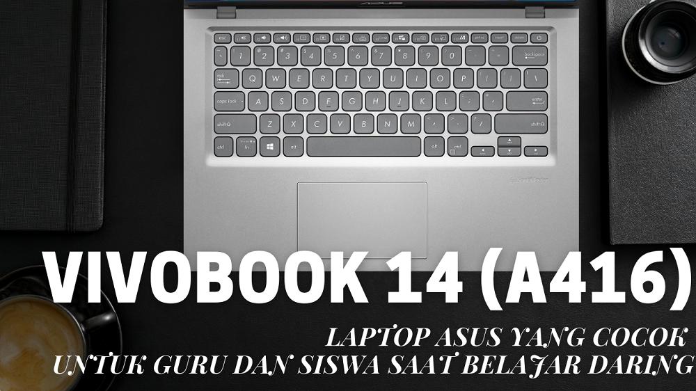 Laptop ASUS yang Cocok